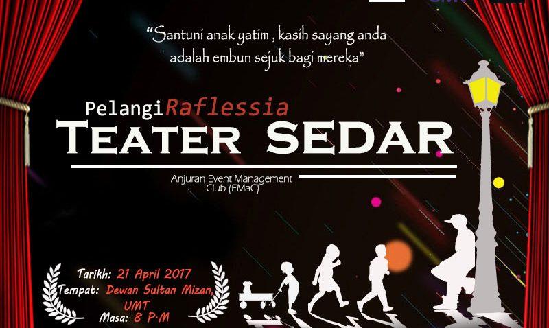Pelangi Raflessia TEATER SEDAR @ Dewan Sultan Mizan, UMT