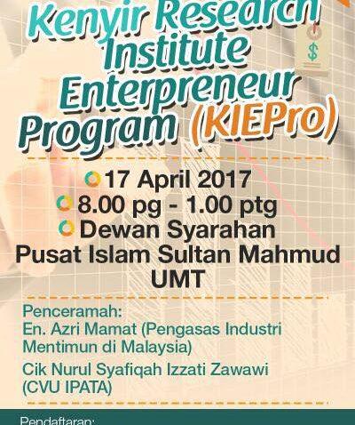 KIEPro : Kenyir Research Institute Enterpreneur Program @ Dewan Syarahan, Pusat Islam Sultan Mahmud UMT