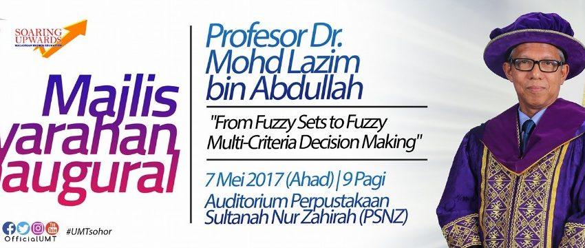 Majlis Syarahan Inaugural oleh YBHG. Profesor Dr. Mohd Lazim Bin Abdullah @ Auditorium PSNZ | Kuala Terengganu | Terengganu | Malaysia