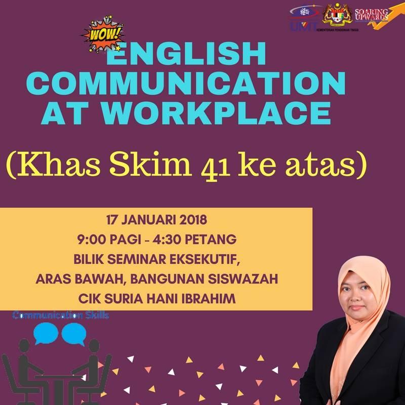 "English Communication at Workplace"" Bagi Gred 41 Ke Atas"
