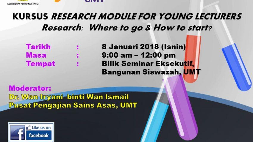 Kursus Research Module for Young Lecturers - Research:  Where to go & How to start? @ BILIK SEMINAR EKSEKUTIF, BANGUNAN SISWAZAH | Kuala Terengganu | Terengganu | Malaysia