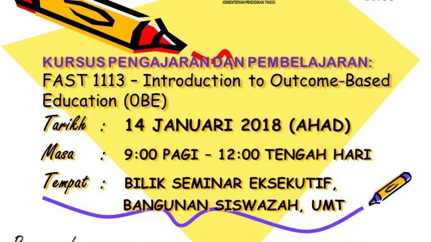 Kursus Pengajaran dan Pembelajaran:  FAST 1113 - Introduction to Outcome-Based Education (OBE) @ BILIK SEMINAR EKSEKUTIF, BANGUNAN SISWAZAH | Kuala Terengganu | Terengganu | Malaysia