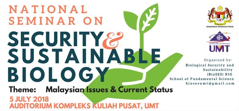 Seminar Kebangsaan Sekuriti dan Kelestarian Biologi 2018 @ Auditorium InOS, Institut Oceanografi dan Sekitaran | Kuala Terengganu | Terengganu | Malaysia