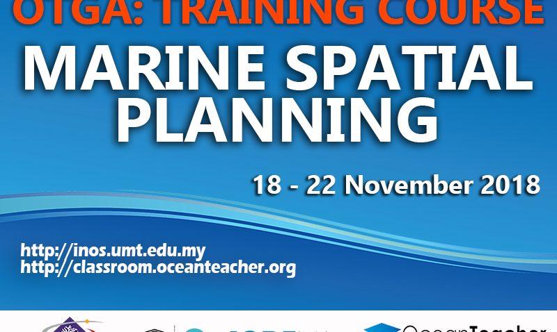 OTGA Training Course: Marine Spatial Training @ Institut Oseanografi dan Sekitaran