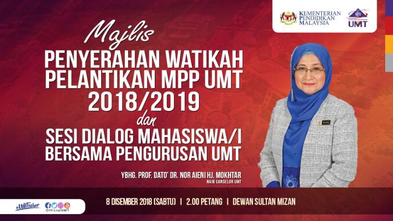 Majlis Penyerahan Watikah Pelantikan MPP UMT 2018/2019 @ Dewan Sultan Mizan