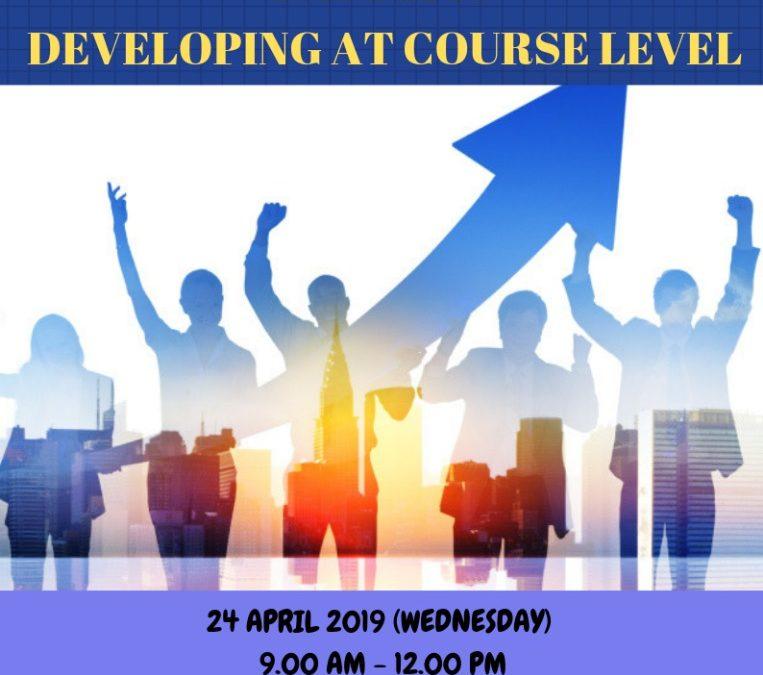 Kursus Pengajaran Dan Pembelajaran : FAST 1146 – Developing At Course Level