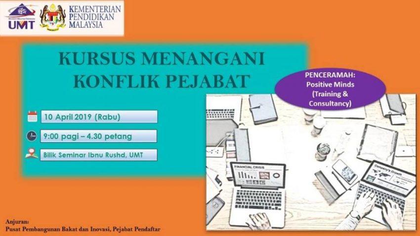 Kursus Menangani Konflik Pejabat @ Bilik Seminar Ibnu Rushd, Bangunan Siswazah, UMT