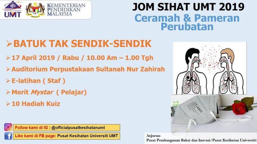 Jom Sihat Umt 2019, Ceramah Batuk Tak Sendik-Sendik @ Auditorium Perpustakaan Sultanah Nur Zahirah