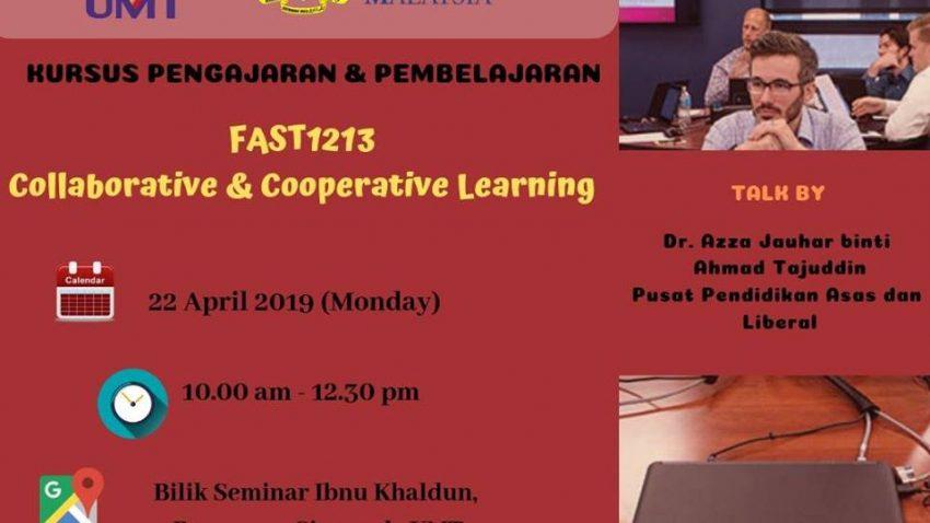 Kursus Pengajaran Dan Pembelajaran : FAST 1213 – Collaborative & Cooperative Learning @ Bilik Seminar Ibnu Khaldun, Bangunan Siswazah, UMT