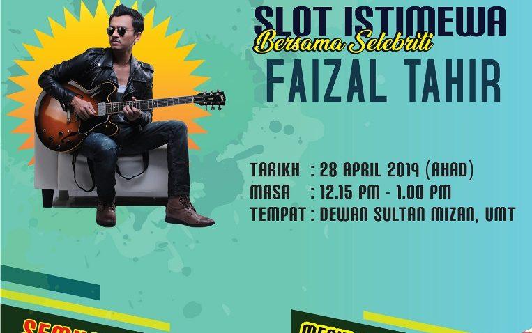 Slot Istimewa Bersama Selebriti : Faizal Tahir @ Dewan Sultan Mizan