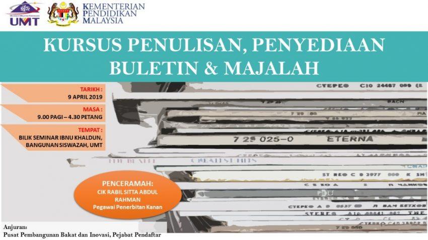 Kursus Penulisan, Penyediaan Buletin & Majalah