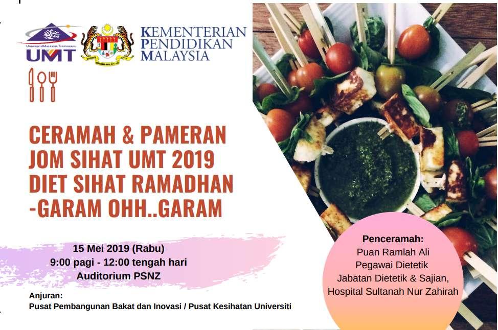 Ceramah dan Pameran Jom Sihat UMT 2019, Diet Sihat Ramadhan – Garam Ohh…Garam