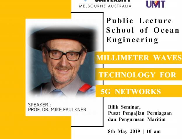 Syarahan Umum bertajuk : Millimeter Waves Technology  for 5G Networks @ Bilik Seminar Pusat Pengajian Perniagaan & Pengurusan Maritim
