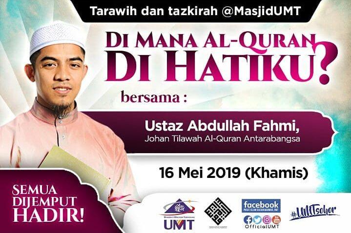 Terawih & Tazkirah Bersama Ustaz Abdullah Fahmi @ Pusat Islam Sultan Mahmud