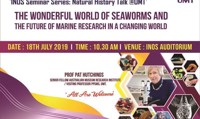 Syarahan Umum Professor Pat Hutchings, Australian Museum Research Institute @ Auditorium Inos
