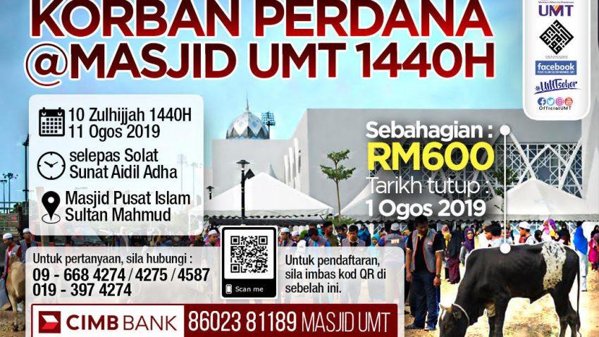 Korban Perdana Aidiladha 1440H Pusat Islam Sultan Mahmud UMT @ Perkarangan Masjid UMT