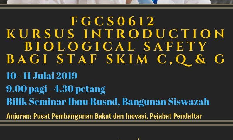 FGCS0612 Kursus Introduction Biological Safety Bagi Staf Skim C,Q & G @ Bilik Seminar Ibnu Rushd, Bangunan Siswazah, UMT