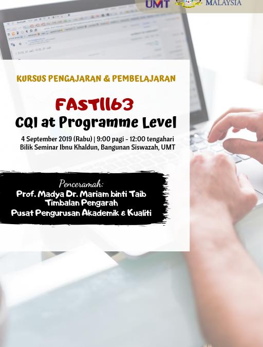 Kursus Pengajaran Dan Pembelajaran : Fast1163-CQI At Programme Level