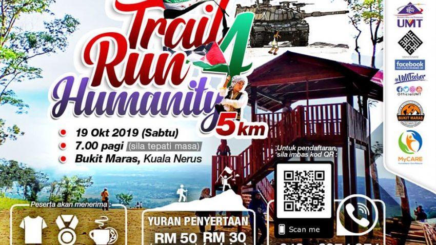 Trail Run 4 Humanity@ Bukit Maras 2019 @ Bukit Maras, Terengganu