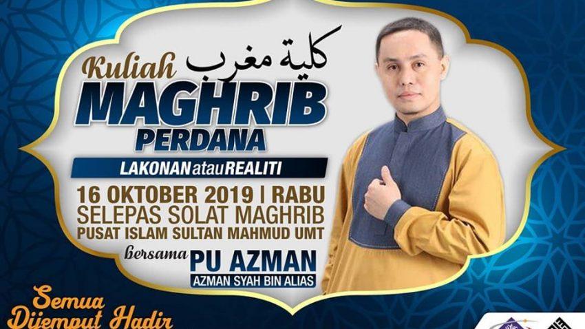 Kuliah Maghrib Perdana Bersama PU Azman @ Pusat Islam Sultan Mahmud