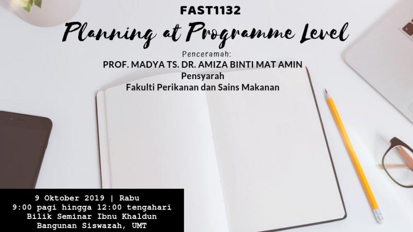 "Kursus Pengajaran Dan Pembelajaran : FAST1132 ""Planning At Programme Level"" @ Bilik Seminar Ibnu Khaldun, Bangunan Siswazah, UMT"