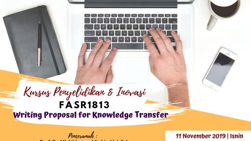 """Kursus Penyelidikan Dan Inovasi: FASR 1813 """"Writing Proposal For Knowledge Transfer"""" @ Bilik Seminar Ibnu Khaldun, Bangunan Siswazah, UMT"""