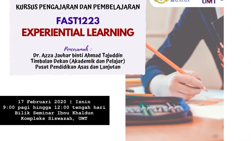 "Kursus Pengajaran Dan Pembelajaran : FAST1223 ""Experiential Learning"" @ Bilik Seminar Ibnu Khaldun, Kompleks Siswazah UMT"