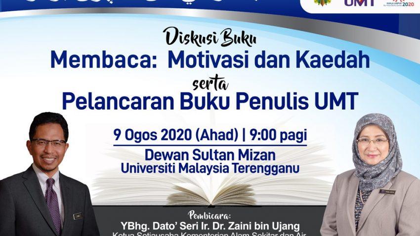 Diskusi Buku Membaca: Motivasi Dan Kaedah Serta Pelancaran Buku Penulis UMT @ Dewan Sultan Mizan