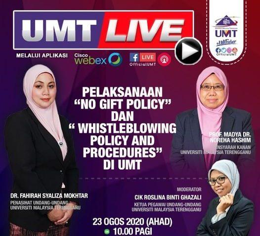 "BUAL BICARA PELAKSANAAN ""NO GIFT POLICY"" DAN ""WHISTLEBLOWING POLICY AND PROCEDURES' DI UNIVERSITI MALAYSIA TERENGGANU @ Universiti Malaysia Terengganu"