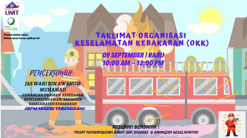 Taklimat Organisasi Keselamatan Kebakaran (OKK) @ Universiti Malaysia Terengganu