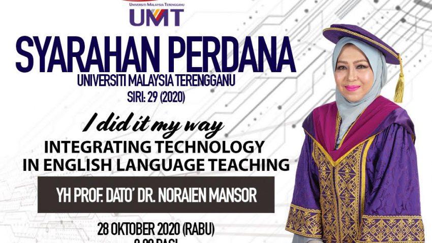 Syarahan Perdana Siri: 29 (2020) / Invitation To UMT Inaugural Lecture Series: 29 (2020) - Yh Prof Dato' Dr. Noraien Mansor @ Dewan Sultan Mizan