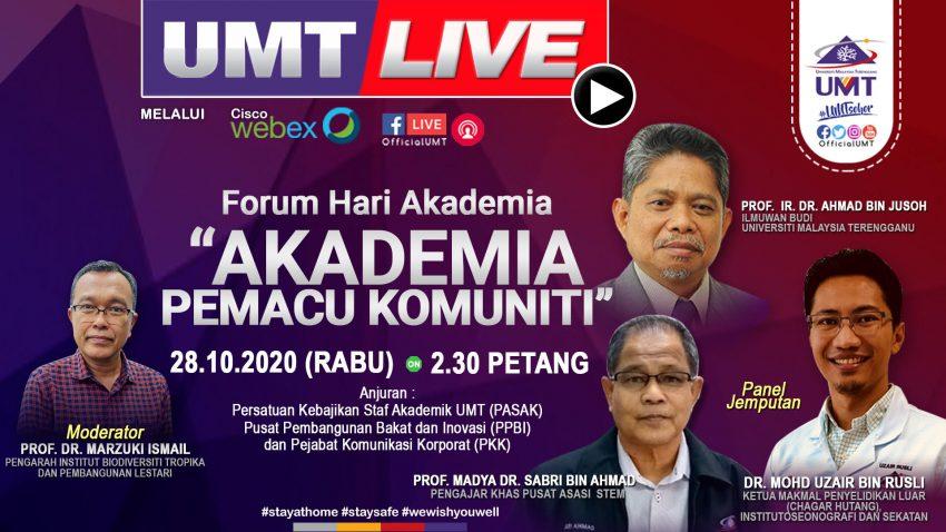FORUM HARI AKADEMIA : AKADEMIA PEMACU KOMUNITI @ Universiti Malaysia Terengganu