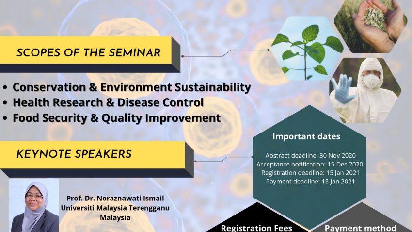 THE 3RD SEMINAR ON BIOLOGICAL SECURITY AND SUSTAINABILITY (BIOSES 2021) @ Universiti Malaysia Terengganu