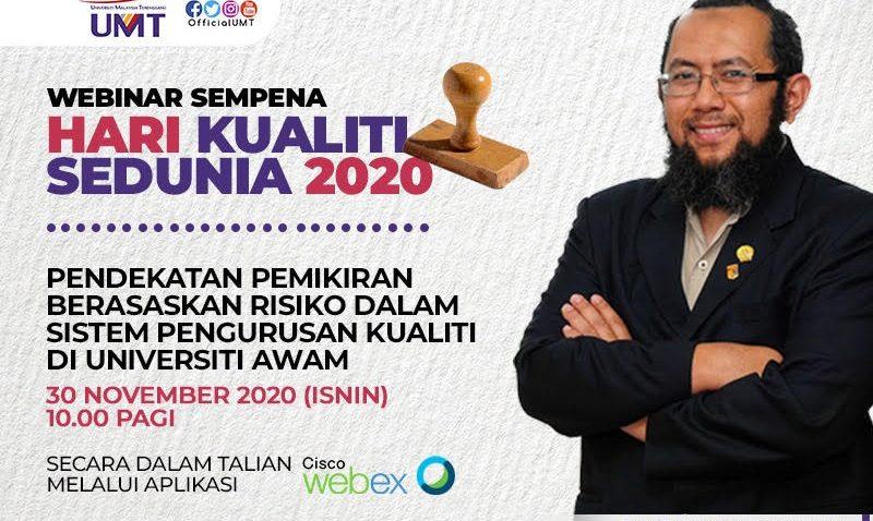 HARI KUALITI SEDUNIA 2020 PERINGKAT UNIVERSITI MALAYSIA TERENGGANU (UMT) @ Universiti Malaysia Terengganu