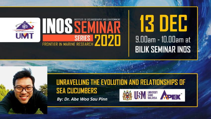 INOS SEMINAR SERIES ('Unravelling the evolution and relationships of  sea cucumbers') @ Universiti Malaysia Terengganu