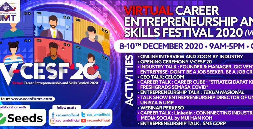 VIRTUAL CAREER, ENTREPRENEURSHIP AND SKILLS FESTIVAL 2020 (V-CESF'20) @ Universiti Malaysia Terengganu