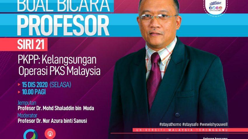 BUAL BICARA PROFESOR SIRI 21 BERSAMA PROFESOR Ts. DR. MOHD SHALADDIN BIN MUDA @ Universiti Malaysia Terengganu