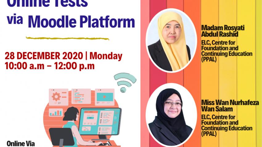 LATIHAN PENGAJARAN DAN PEMBELAJARAN : 'ONLINE TESTS VIA MOODLE PLATFORM' @ Universiti Malaysia Terengganu