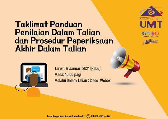 TAKLIMAT PANDUAN PENILAIAN DALAM TALIAN DAN PROSEDUR PEPERIKSAAN AKHIR DALAM TALIAN @ Universiti Malaysia Terengganu