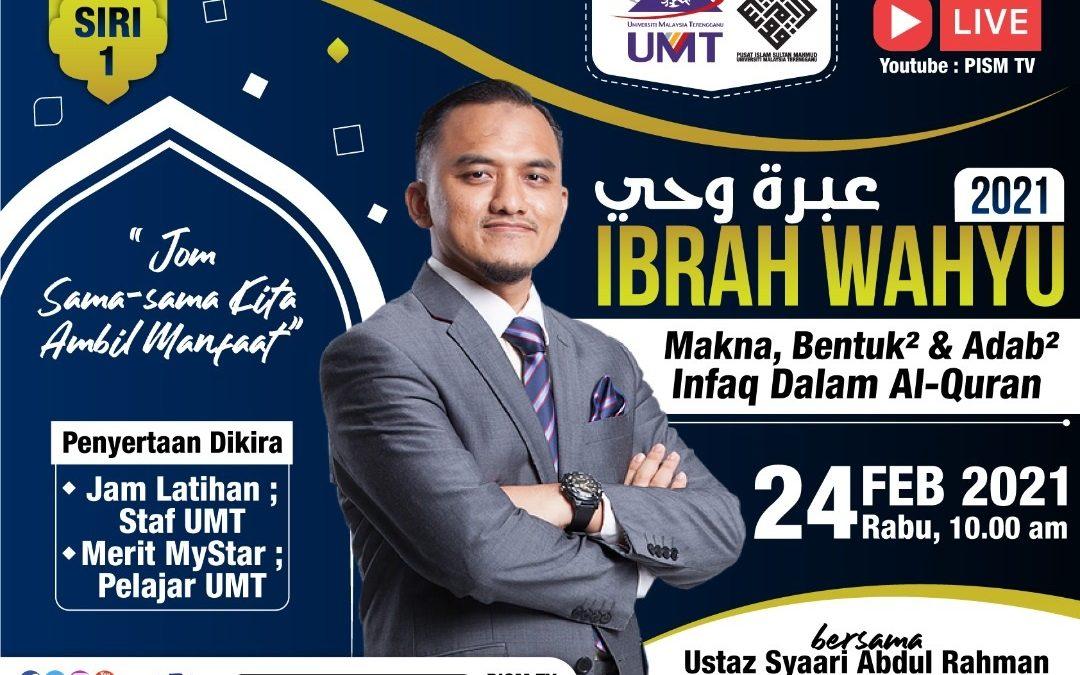 IBRAH WAHYU 2021 (SIRI1) ; MAKNA, BENTUK2 & ADAB2 INFAQ DALAM AL-QURAN