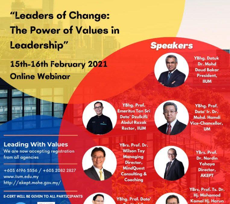 "SEMINAR ATAS TALIAN : ""LEADERS OF CHANGE: THE POWER OF VALUES IN LEADERSHIP"
