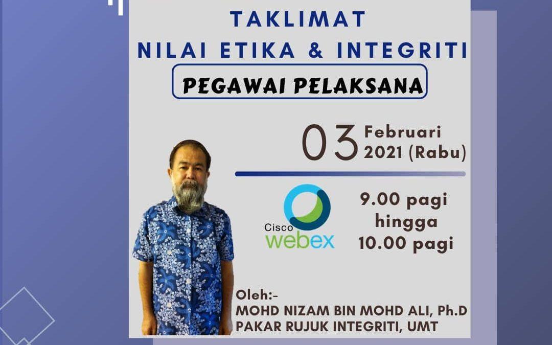 TAKLIMAT NILAI ETIKA DAN INTEGRITI WARGA UNIVERSITI MALAYSIA TERENGGANU
