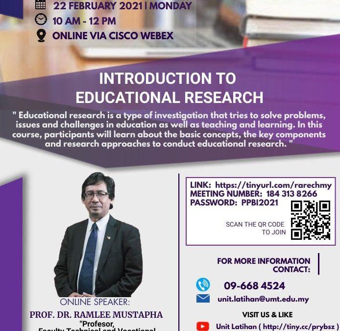 LATIHAN PENGAJARAN DAN PEMBELAJARAN : 'INTRODUCTION TO EDUCATIONAL RESEARCH'