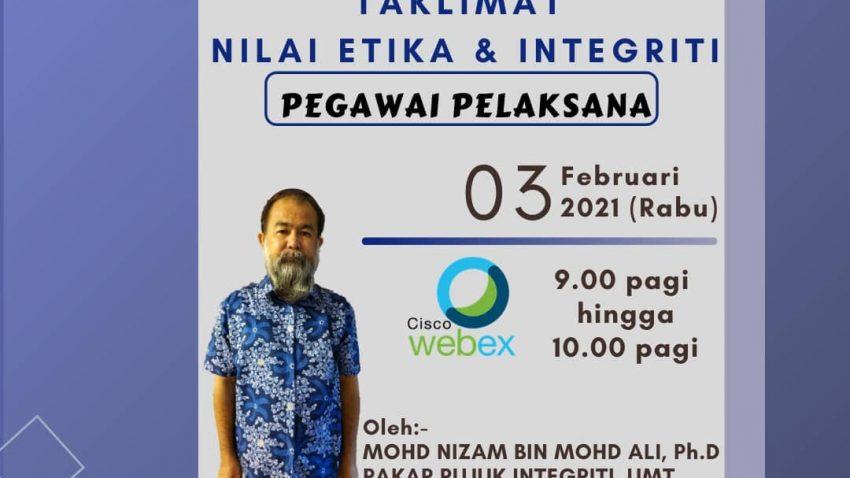 TAKLIMAT NILAI ETIKA DAN INTEGRITI WARGA UNIVERSITI MALAYSIA TERENGGANU @ Universiti Malaysia Terengganu