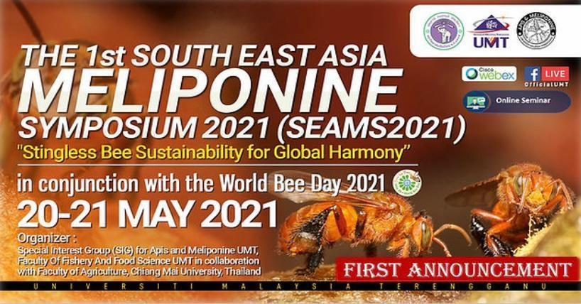 ONLINE SEMINAR: THE FIRST SOUTHEAST ASIA MELIPONINE SYMPOSIUM 2021 (SEAMS 2021) @ Universiti Malaysia Terengganu