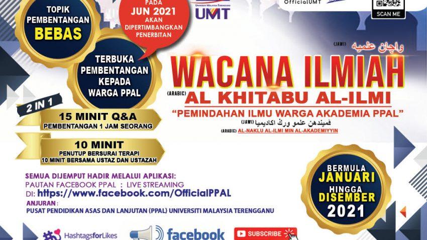 WACANA ILMIAH PPAL 2021 @ Universiti Malaysia Terengganu