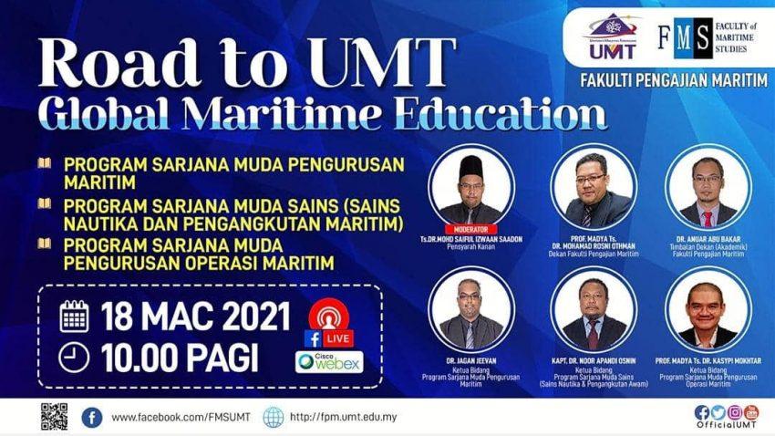 ROAD TO UMT :  GLOBAL MARITIME EDUCATION' @ Universiti Malaysia Terengganu